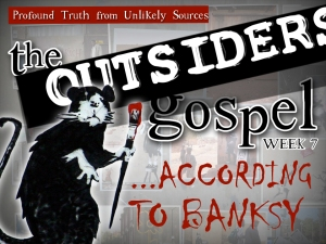 The Outsider's Gospel, according to Banksy