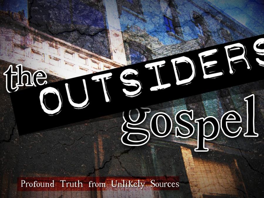 The Outsiders' Gospel